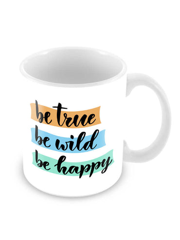 True Wild Happy Ceramic Coffee Mug