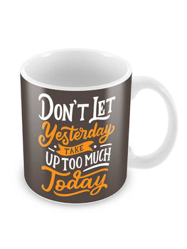 Better Today Ceramic Coffee Mug