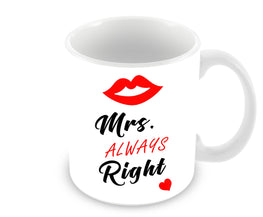 Mrs Always Right For Girl Ceramic Coffee Mug