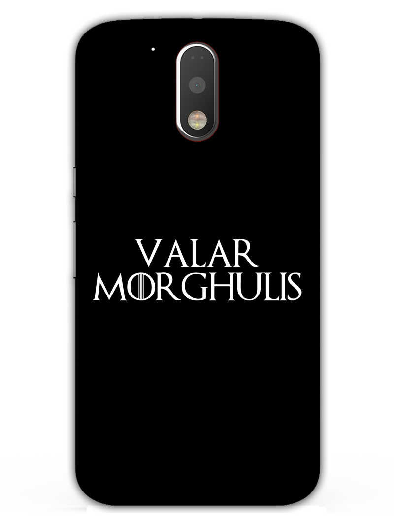 Valar Morghulis Moto G4 Plus Mobile Cover Case - MADANYU