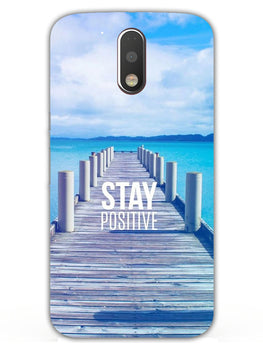 Stay Positive Moto G4 Plus Mobile Cover Case