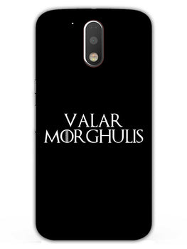 Valar Morghulis Moto G4  Mobile Cover Case