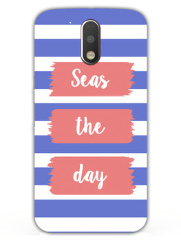 Seas The Day Moto G4 Mobile Cover Case