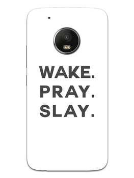 Wake Pray Slay Moto G5 Plus Mobile Cover Case
