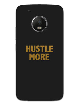 Hustle More Moto G5 Mobile Cover Case
