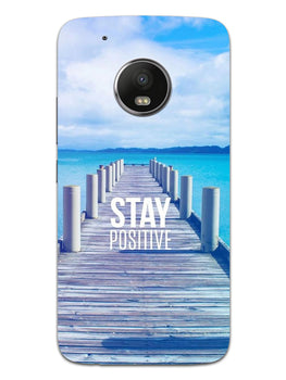 Stay Positive Moto G5 Mobile Cover Case