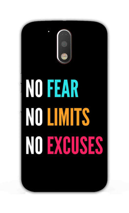 No Fear No Limits No Excuses Motivation Quote Moto G4  Mobile Cover Case