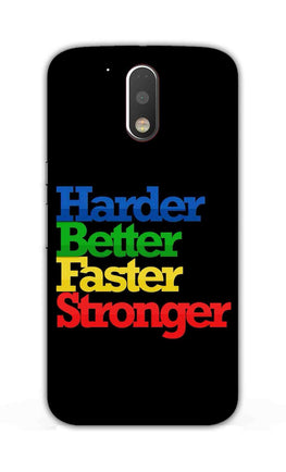 Harder Better Faster Stronger Motivation Quote Moto G4  Mobile Cover Case