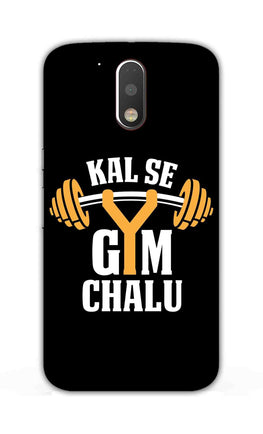 Kal Se Gym Chalu For Fitness Lovers Moto G4  Mobile Cover Case