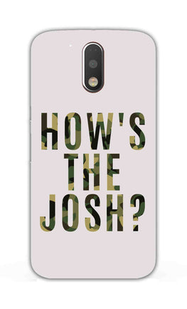 Hows The Josh Typography Moto G4  Mobile Cover Case