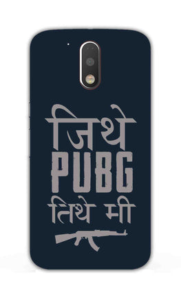 Jithe Pubg Tithe Me Game Lovers Moto G4  Mobile Cover Case