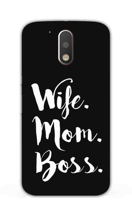 Wife Mom Boss Typography Moto G4 Plus Mobile Cover Case