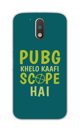 Pubg Khelo Kaafi Scope Hai Game Lovers Moto G4 Plus Mobile Cover Case