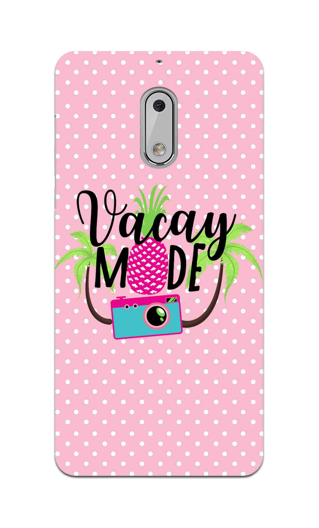 Vacay Mode With Cute White Dots Typography Nokia 6 Mobile Cover Case
