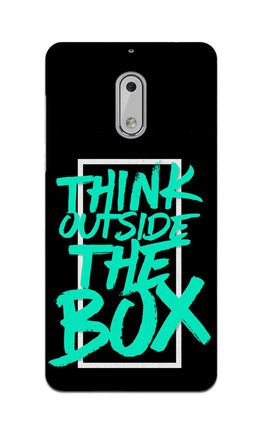 Think Outside The Box Motivation Quote Nokia 6 Mobile Cover Case