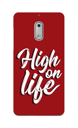 High On Life Motivation Quote Nokia 6 Mobile Cover Case