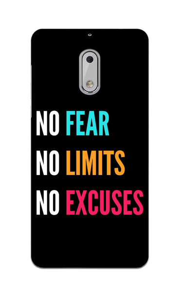No Fear No Limits No Excuses Motivation Quote Nokia 6 Mobile Cover Case