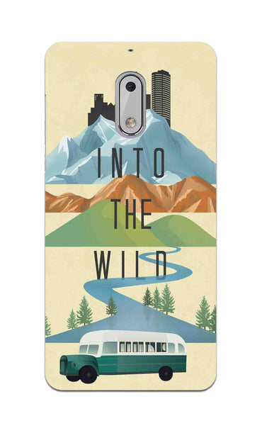 Into The Wild For Travel Lovers Nokia 6 Mobile Cover Case