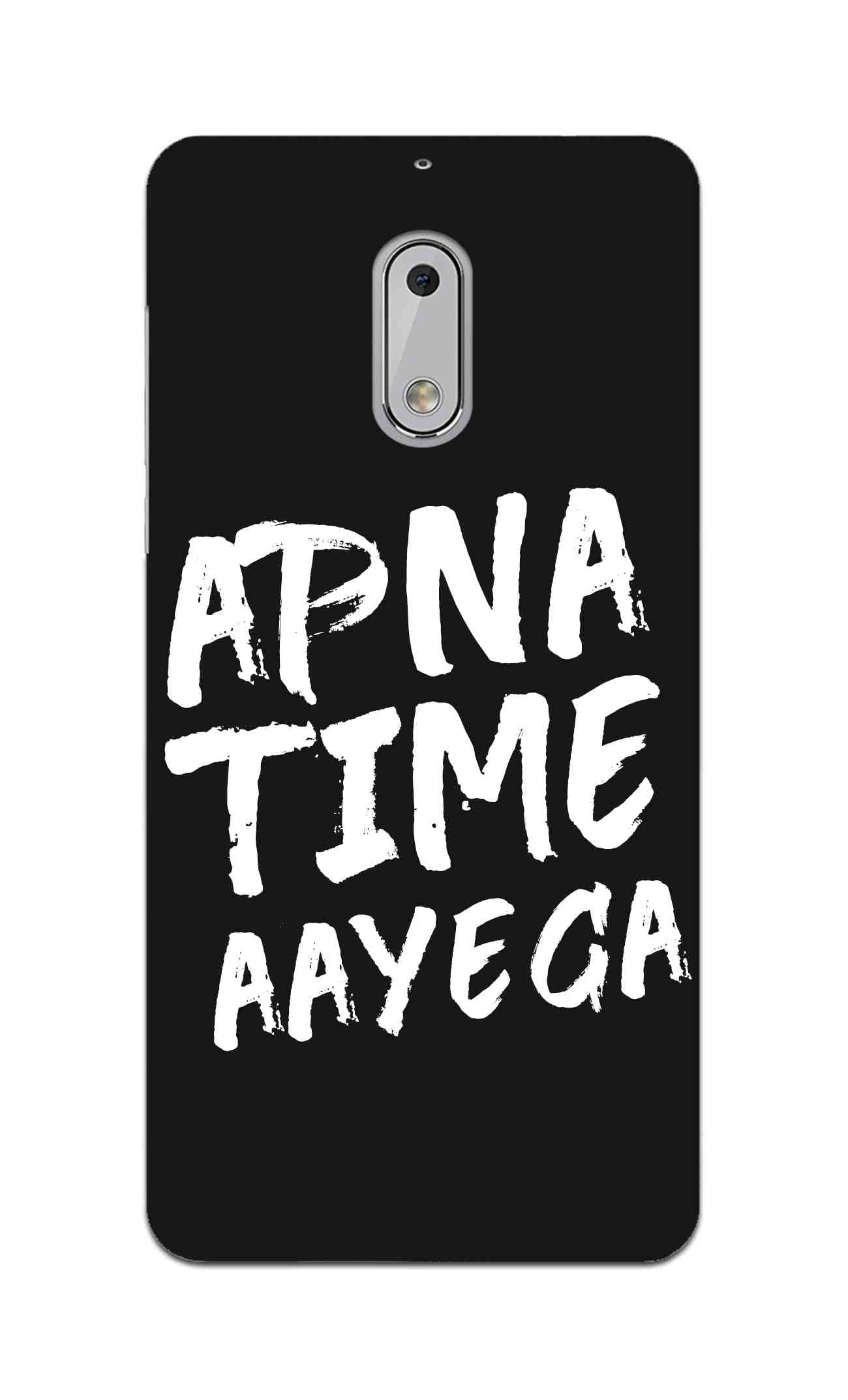 Apna Time Ayega Movie Song Nokia 6 Mobile Cover Case