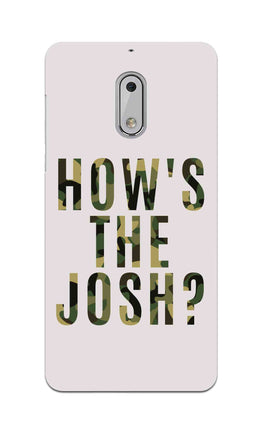 Hows The Josh Typography Nokia 6 Mobile Cover Case