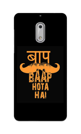 Baap Baap Hota Hai Father Day Gift Nokia 6 Mobile Cover Case