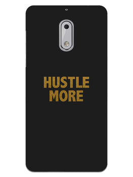 Hustle More Nokia 6 Mobile Cover Case