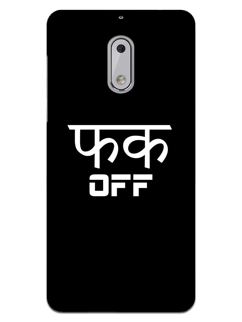 Fuck Off Nokia 6 Mobile Cover Case