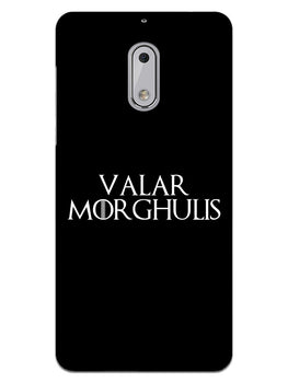 Valar Morghulis Nokia 6 Mobile Cover Case