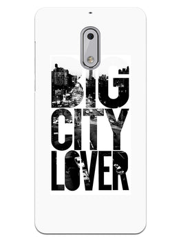 Big City Lover Dreamer Quote Nokia 6 Mobile Cover Case