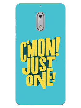 Come On Motivational Quote Nokia 6 Mobile Cover Case