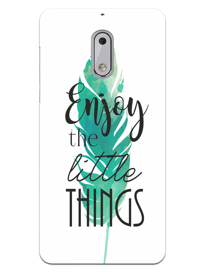 Live To Enjoy Little Things Nokia 6 Mobile Cover Case