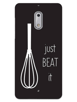 Just Beat It  Nokia 6 Mobile Cover Case
