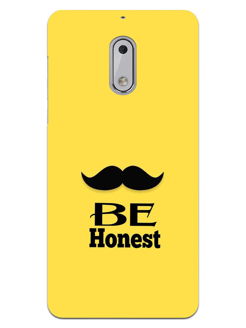 Be Honest Mustache Motivational Quote Nokia 6 Mobile Cover Case