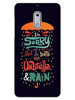 Umbrella And Rain Rainny Quote Nokia 6 Mobile Cover Case