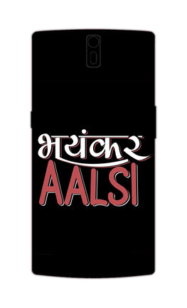 Bhayankar Aalsi Typography  OnePlus 1 Mobile Cover Case