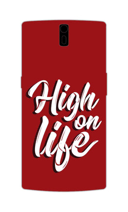 High On Life Motivation Quote OnePlus 1 Mobile Cover Case