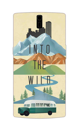 Into The Wild For Travel Lovers OnePlus 1 Mobile Cover Case