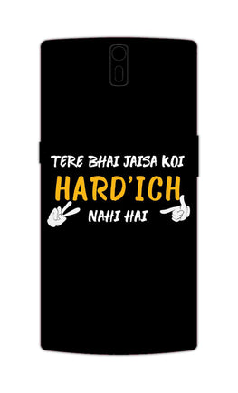 Hardich Nahi Hai Movie Dialogue  OnePlus 1 Mobile Cover Case