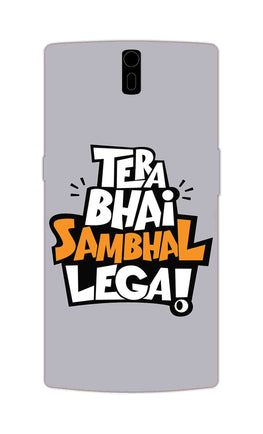 Tera Bhai Sambhal Lega Typography For Movie Lovers OnePlus 1 Mobile Cover Case
