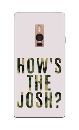 Hows The Josh Typography OnePlus 2 Mobile Cover Case