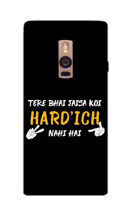 Hardich Nahi Hai Movie Dialogue  OnePlus 2 Mobile Cover Case