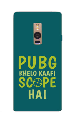 Pubg Khelo Kaafi Scope Hai Game Lovers OnePlus 2 Mobile Cover Case
