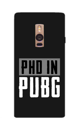 PHD In Pubg Typography For Game Lovers OnePlus 2 Mobile Cover Case