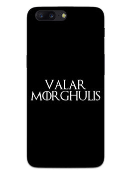 Valar Morghulis OnePlus 5 Mobile Cover Case