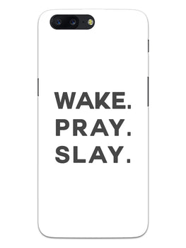 Wake Pray Slay OnePlus 5 Mobile Cover Case