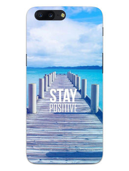 Stay Positive OnePlus 5 Mobile Cover Case
