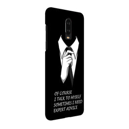 Expert Advice That‰۪s My Attitude Quote OnePlus 6T Mobile Cover Case