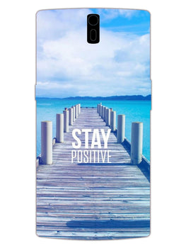 Stay Positive OnePlus 1 Mobile Cover Case