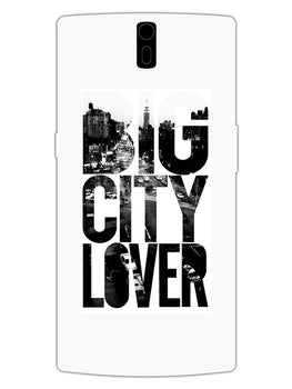Big City Lover Dreamer Quote OnePlus 1 Mobile Cover Case