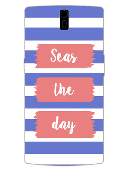 Seas The Day OnePlus 1 Mobile Cover Case